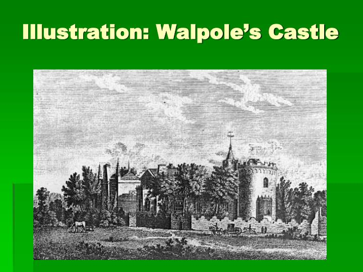 Illustration: Walpole's Castle
