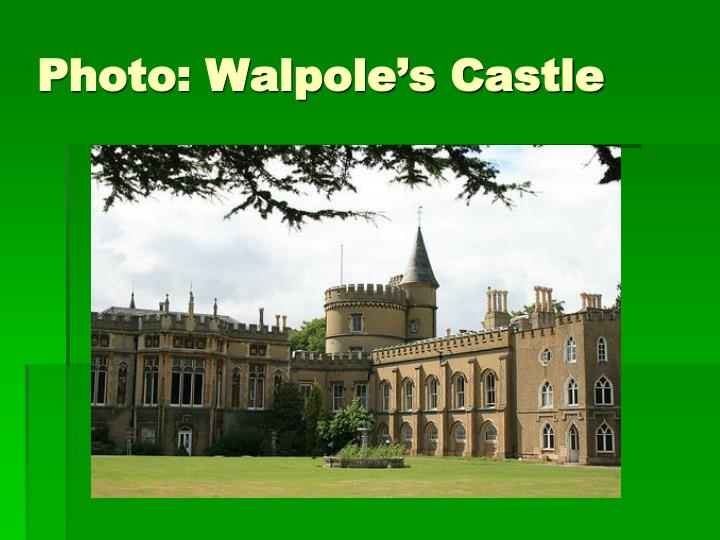 Photo: Walpole's Castle
