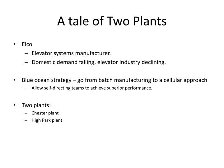 A tale of Two Plants