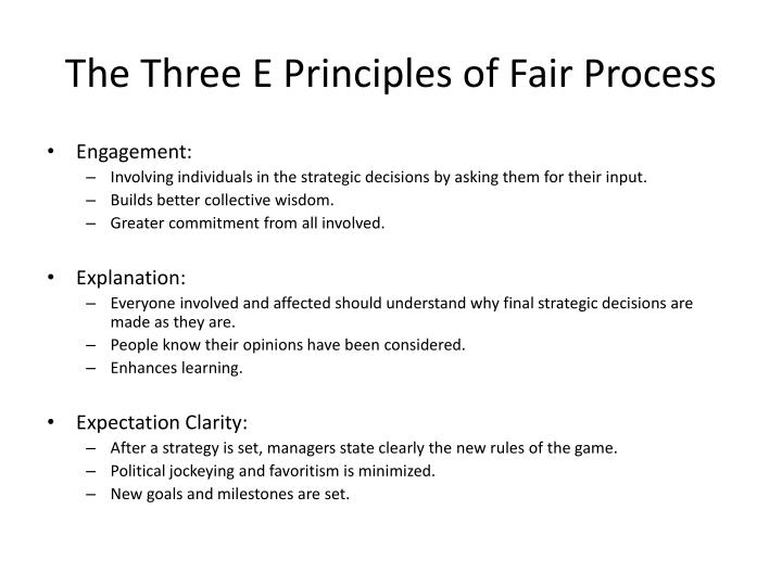 The Three E Principles of Fair Process
