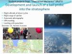 development and launch of a ball probe into the stratosphere