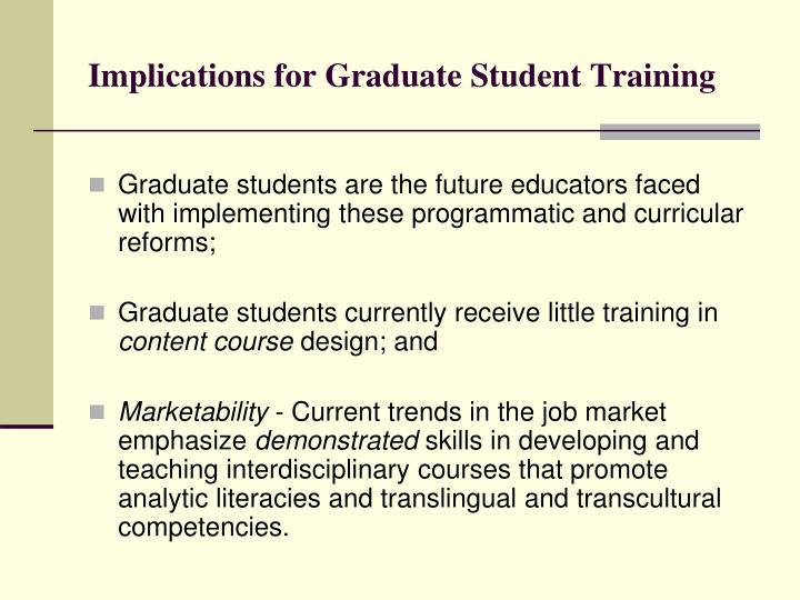Implications for Graduate Student Training
