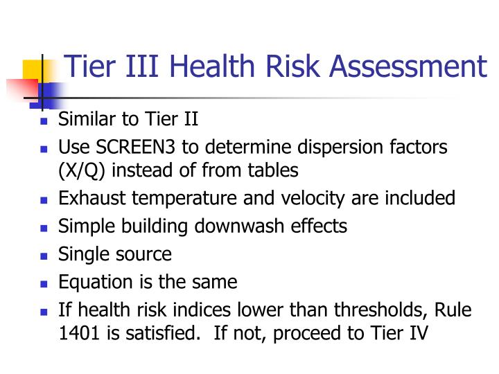 Tier III Health Risk Assessment