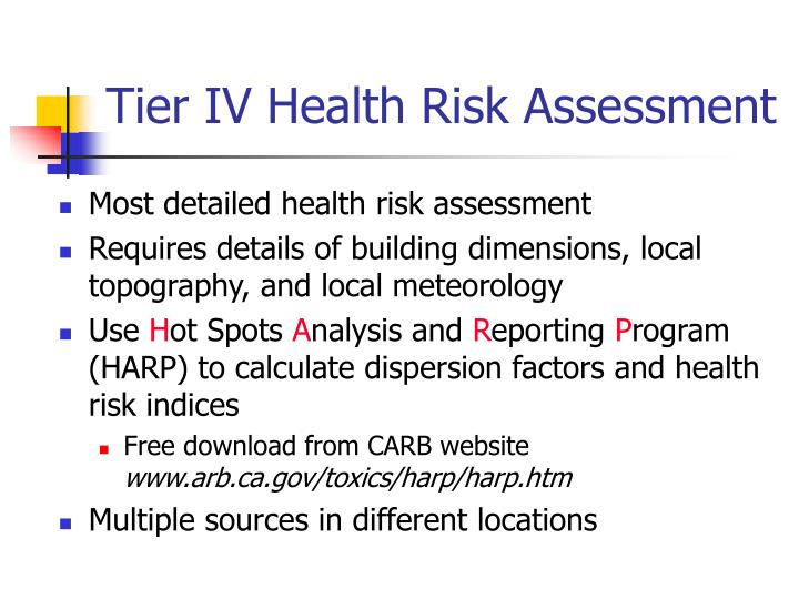 Tier IV Health Risk Assessment
