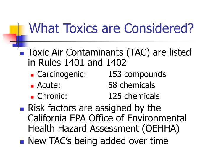What Toxics are Considered?