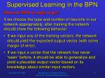 supervised learning in the bpn6