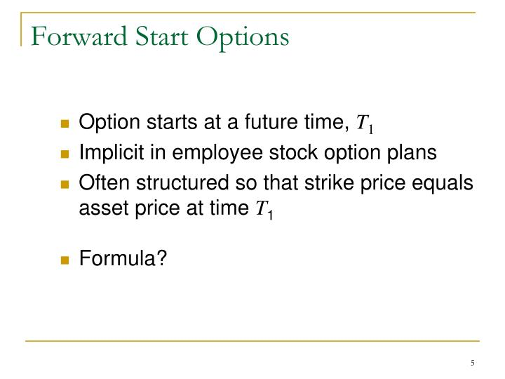 Forward Start Options