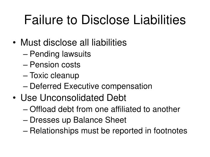 Failure to Disclose Liabilities