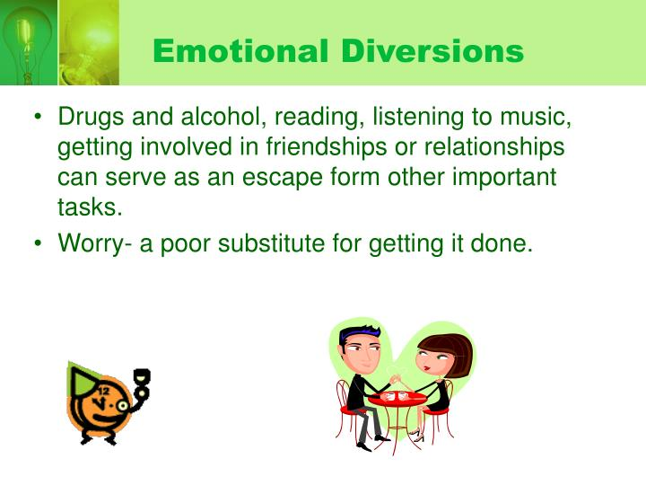 Emotional Diversions