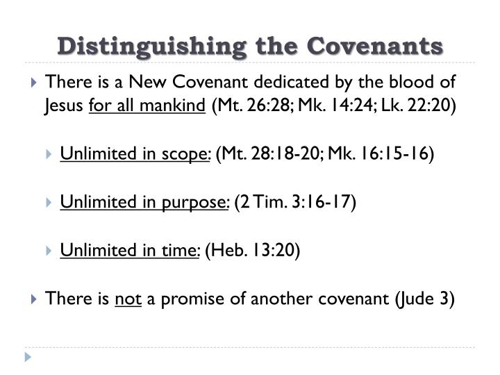 Distinguishing the Covenants