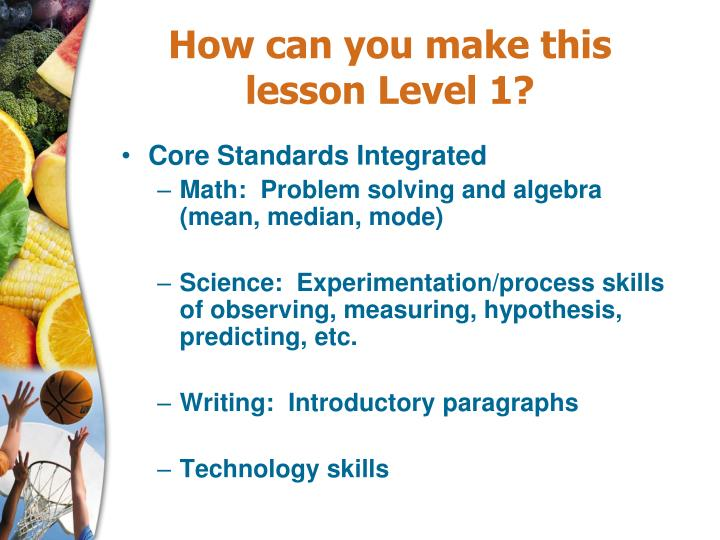 How can you make this lesson Level 1?