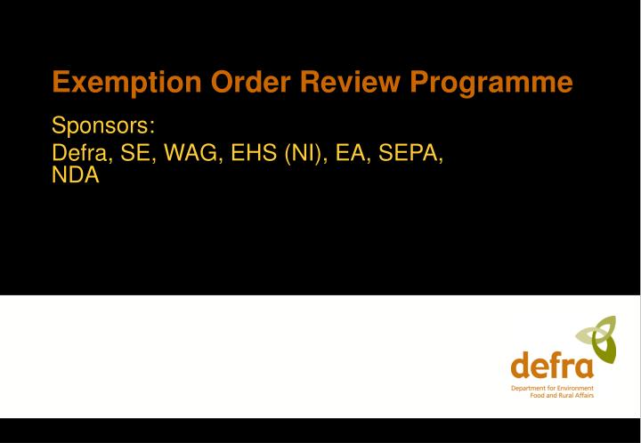 Exemption Order Review Programme