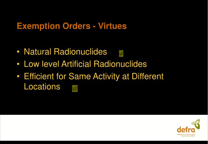 Exemption Orders - Virtues