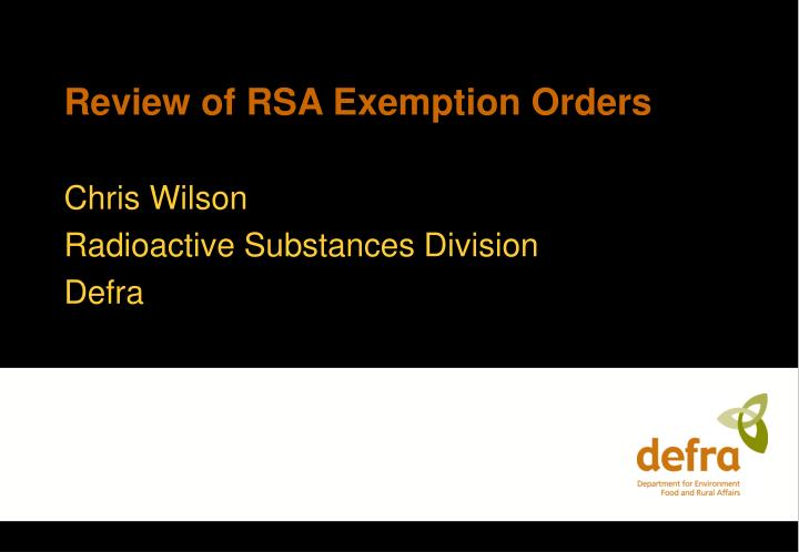 Review of rsa exemption orders