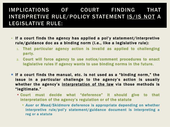 Implications of court finding that interpretive rule/policy statement