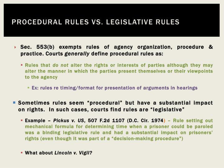 Procedural rules vs. legislative rules