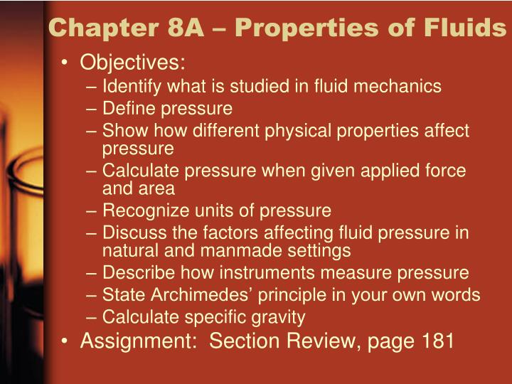 Chapter 8A – Properties of Fluids