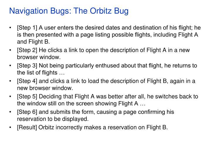 Navigation Bugs: The Orbitz Bug