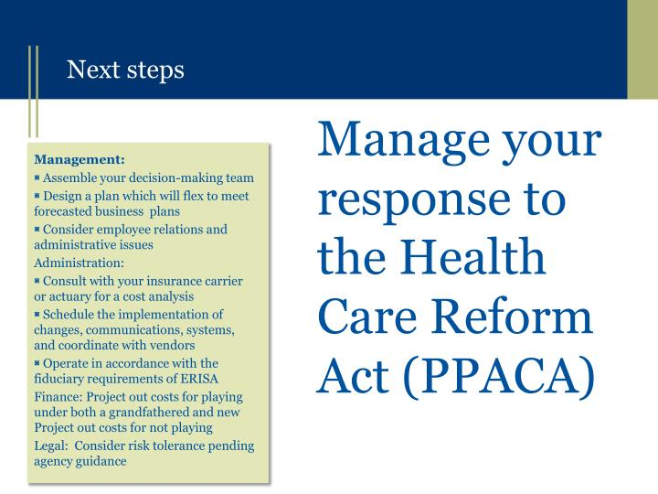 Manage your response to the Health Care Reform Act (PPACA)