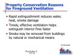 property conservation reasons for fireground ventilation