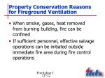 property conservation reasons for fireground ventilation1