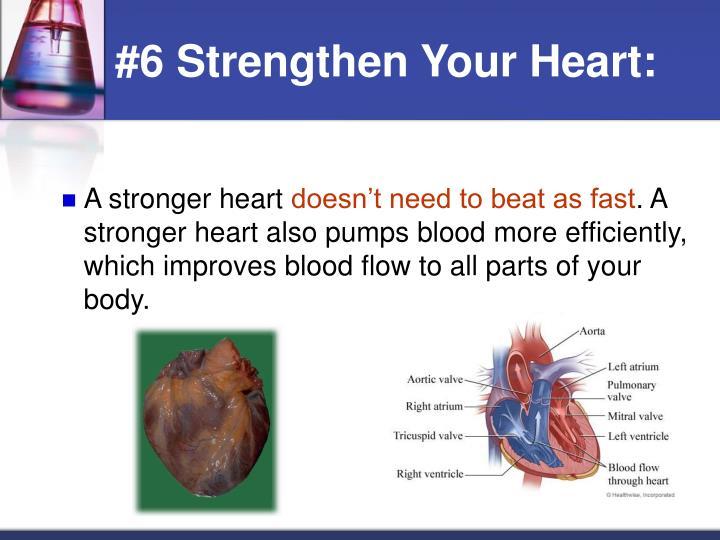 #6 Strengthen Your Heart: