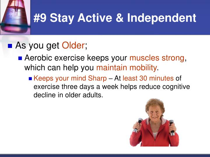 #9 Stay Active & Independent