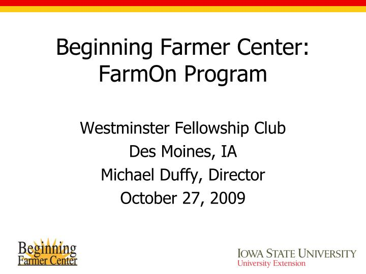 Beginning farmer center farmon program