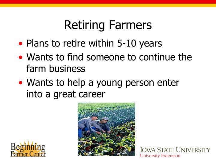 Retiring Farmers