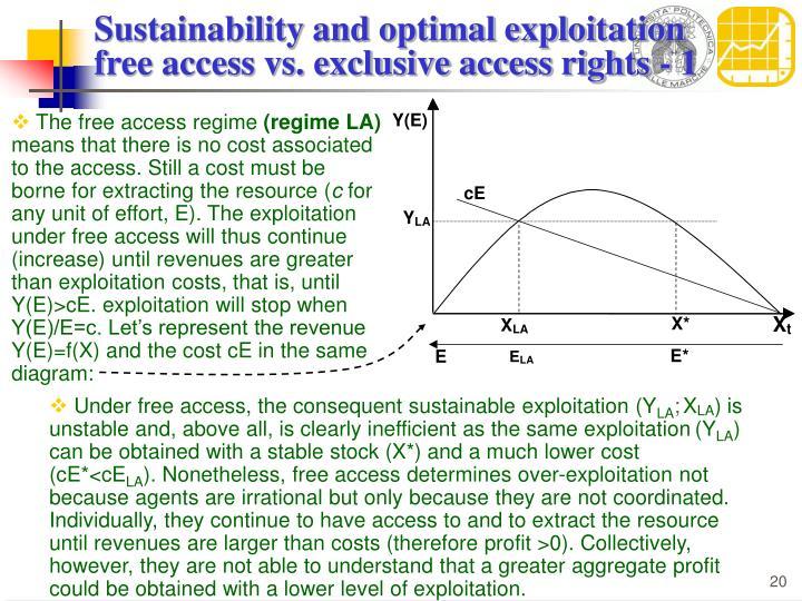 Sustainability and optimal exploitation