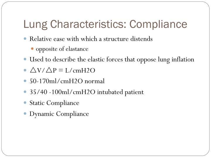 Lung Characteristics: Compliance