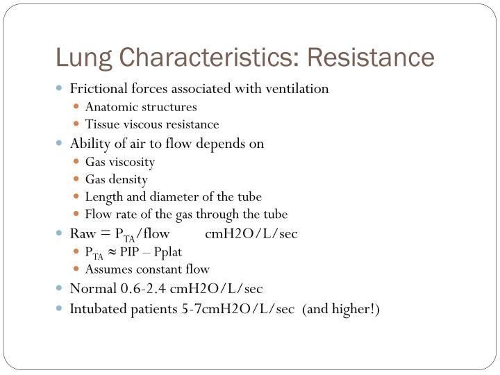 Lung Characteristics: Resistance