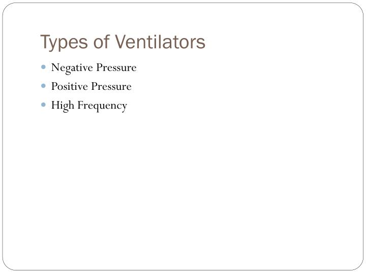 Types of Ventilators