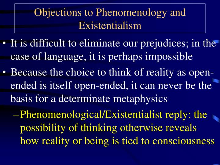 Objections to Phenomenology and Existentialism
