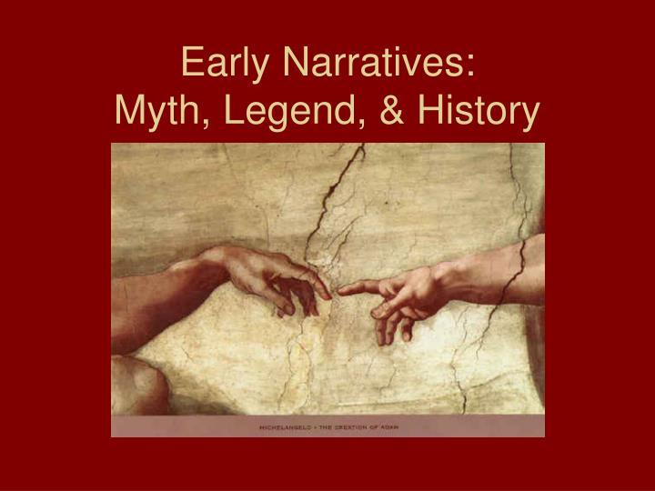 Early Narratives: