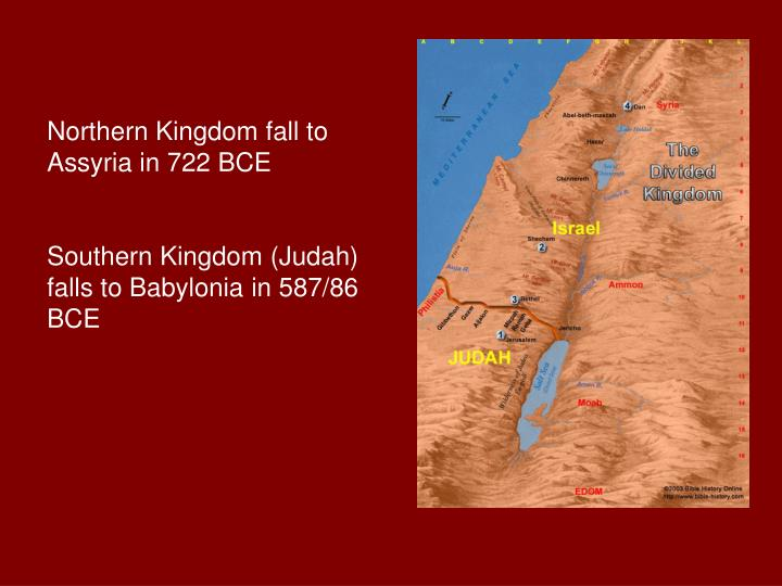 Northern Kingdom fall to Assyria in 722 BCE