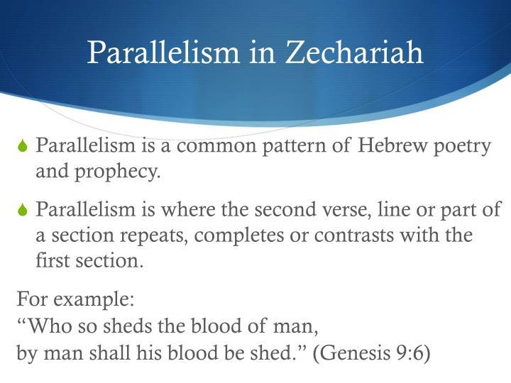 Parallelism in Zechariah