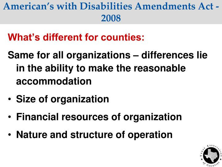 American's with Disabilities Amendments Act - 2008