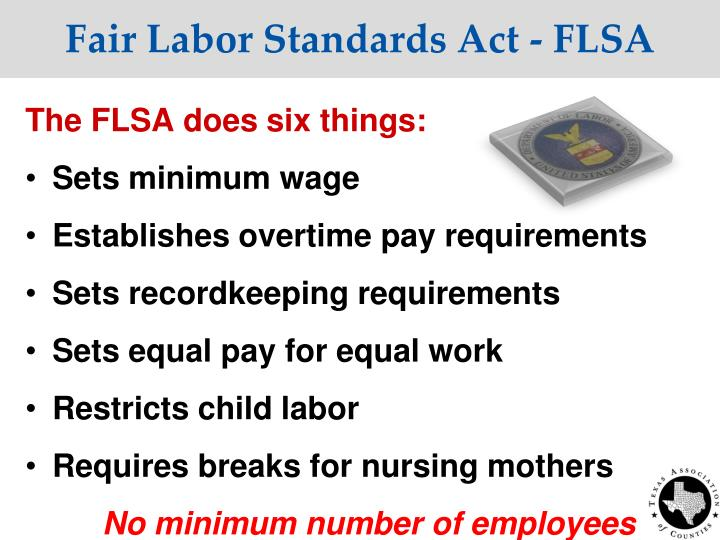 Fair Labor Standards Act - FLSA