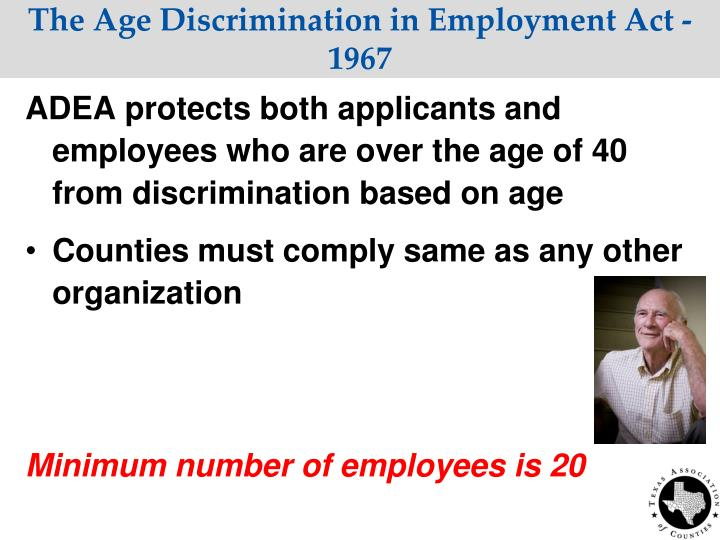 The Age Discrimination in Employment Act - 1967