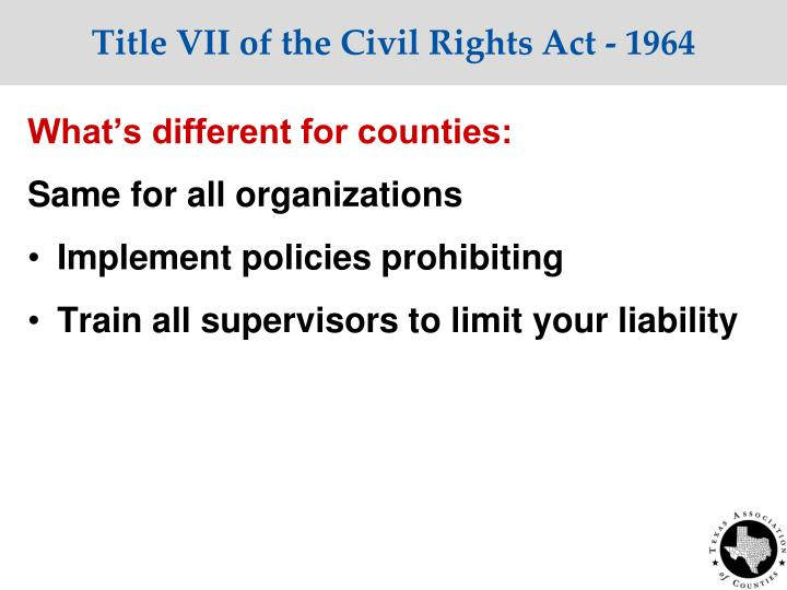 Title VII of the Civil Rights Act - 1964