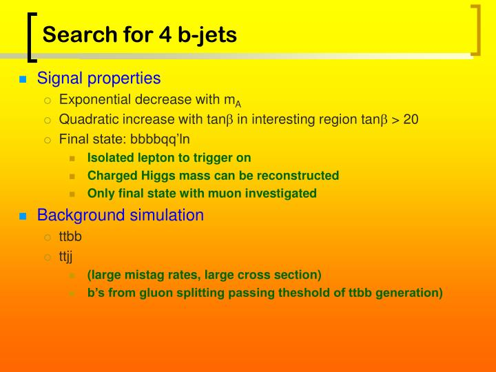 Search for 4 b-jets