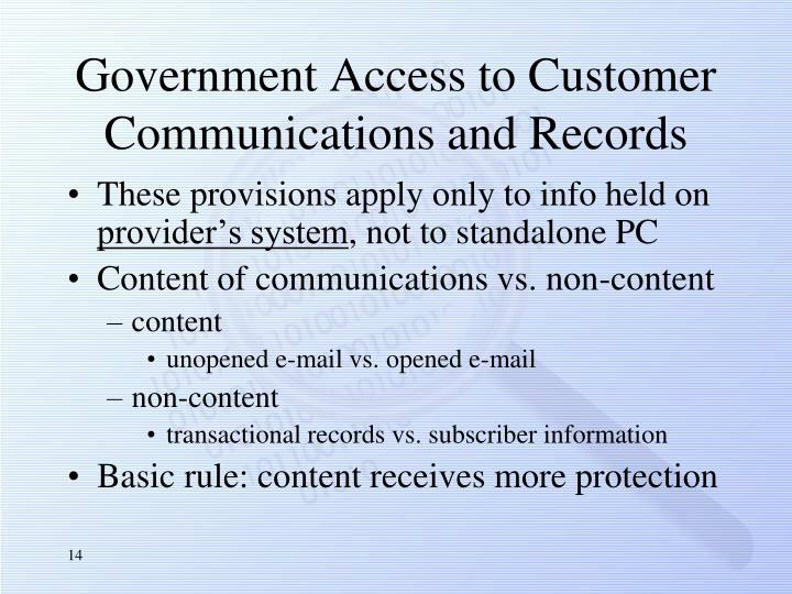Government Access to Customer Communications and Records