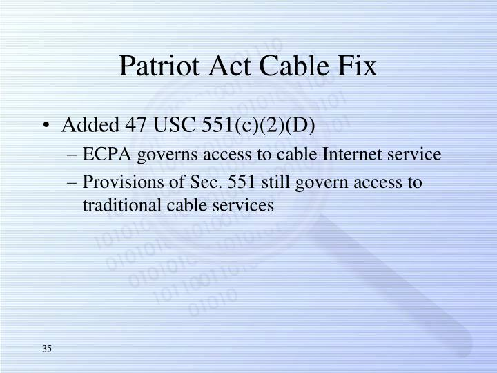 Patriot Act Cable Fix