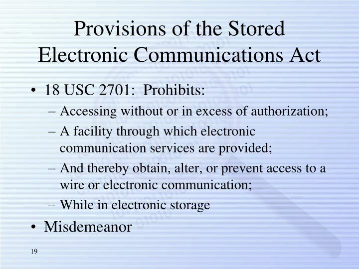 Provisions of the Stored Electronic Communications Act