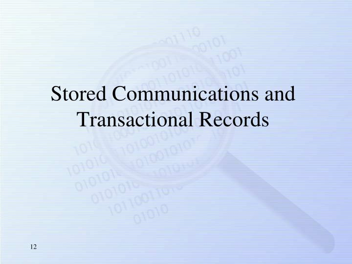 Stored Communications and Transactional Records