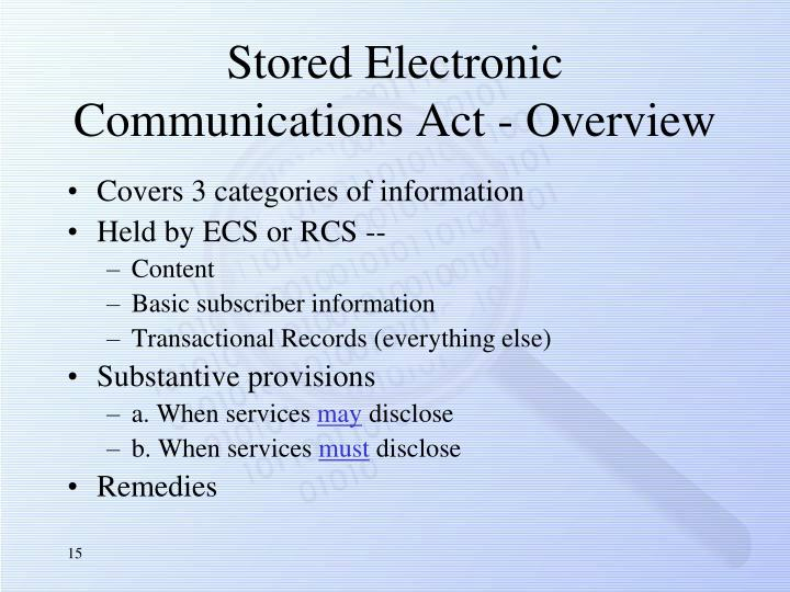 Stored Electronic Communications Act - Overview
