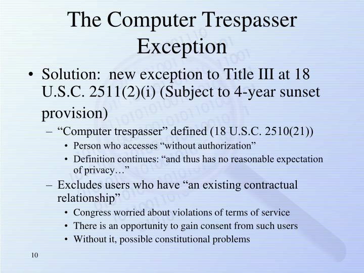 The Computer Trespasser Exception