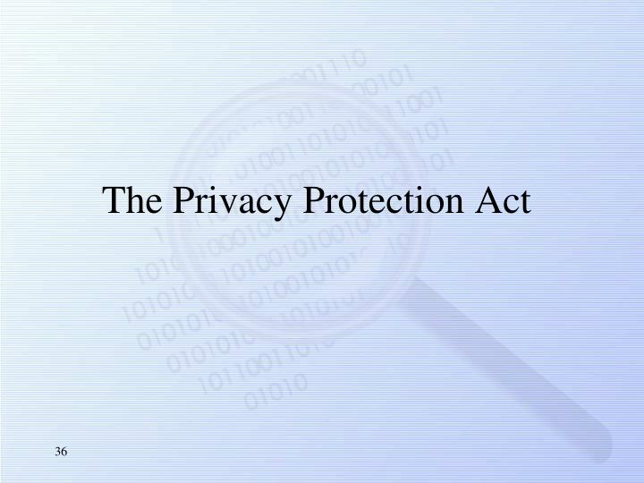 The Privacy Protection Act