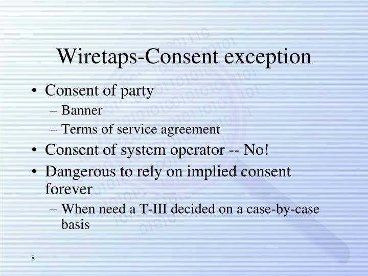 Wiretaps-Consent exception